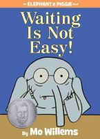 Waiting is Not Easy -